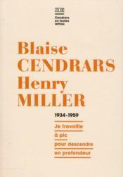 Correspondance 1934-1959 ; je travaille à pic pour descendre en profondeur - Couverture - Format classique