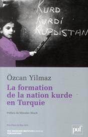 La formation de la nation kurde en Turquie - Couverture - Format classique