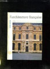L Architecture Francaise. - Couverture - Format classique