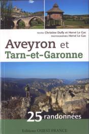 Aveyron et Tarn-et-Garonne ; 25 randonnées - Couverture - Format classique