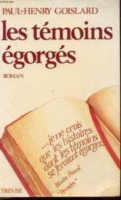 Les Temoins Egorges - Couverture - Format classique