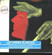 Les Cannes Blanches. Union Des Aveugles Du Sud Ouest. - Couverture - Format classique