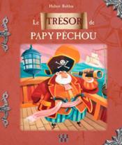 Le trésor de Papy Pêchou - Couverture - Format classique