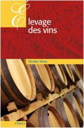 Élévage des vins - Couverture - Format classique