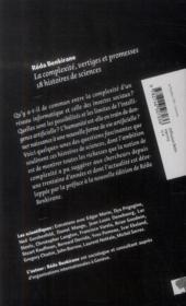 La complexité, vertiges et promesses ; 18 histoires de science - 4ème de couverture - Format classique