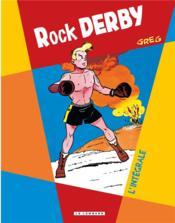 Rock Derby ; intégrale - Couverture - Format classique