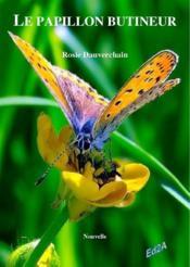 Le papillon butineur - Couverture - Format classique