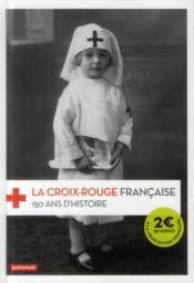 La croix-rouge francaise - Couverture - Format classique