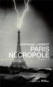Paris nécropole - Couverture - Format classique