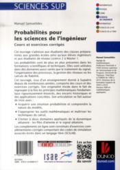 Probabilités pour les sciences de l'ingénieur ; cours et exercices corrigés - 4ème de couverture - Format classique