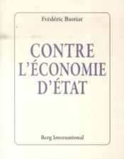 Contre l'économie d'état - Couverture - Format classique