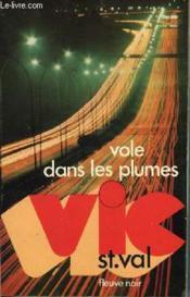 Vic St Val Vole Dans Le Splumes - Couverture - Format classique