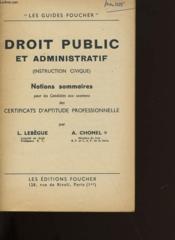 Droit Public Et Administratif. Instruction Civique. Notions Sommaires. - Couverture - Format classique