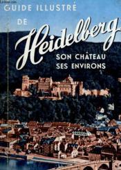 Guide De Heidelberg Et Des Environs - Couverture - Format classique