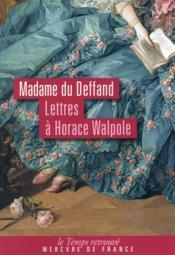 Lettres à Horace Walpole - Couverture - Format classique