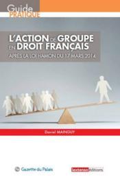 L'action de groupe en droit français ; après la loi Hamon du 17 mars 2014 - Couverture - Format classique