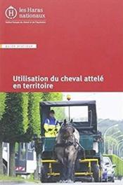 Utilisation du cheval attelé en territoire - Couverture - Format classique