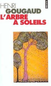 L'arbre à soleils ; légendes du monde entier - Intérieur - Format classique