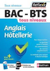 Mémos réflexes T.18 ; bac-BTS ; anglais ; hôtellerie ; tous niveaux (édition 2018) - Couverture - Format classique