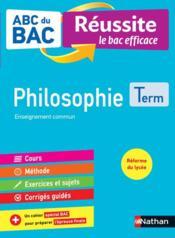 ABC DU BAC REUSSITE T.13 ; philosophie ; terminale (édition 2020) - Couverture - Format classique