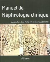 Manuel De Nephrologie Clinique - Intérieur - Format classique