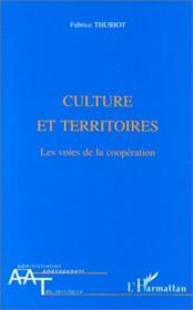 Culture et territoires ; les voies de la coopération - Couverture - Format classique
