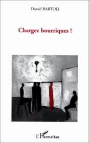 Chargez bourriques ! - Couverture - Format classique