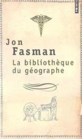 La bibliothèque du géographe - Couverture - Format classique