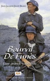 Bourvil-De Funès, leur grande vadrouille de 1954 à 1965 - Couverture - Format classique