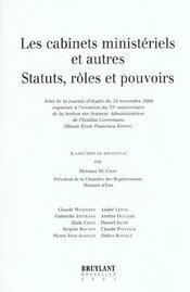 Les cabinets ministeriels et autres statuts ; roles et pouvoirs - Intérieur - Format classique