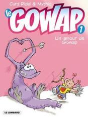 Gowap anc edition - t1 - amour de gowap (un) - Couverture - Format classique