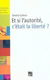 Et Si L'Autorite, C'Etait La Liberte ? - Intérieur - Format classique
