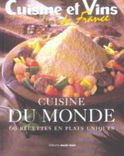 Cuisine Du Monde ; 60 Recettes En Plats Uniques - Couverture - Format classique