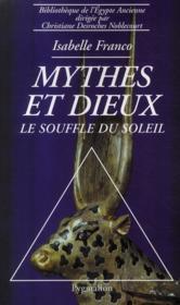 Mythes et dieux ; le souffle du soleil - Couverture - Format classique