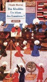 Ibn khaldûn, un islam des lumières ? - Intérieur - Format classique