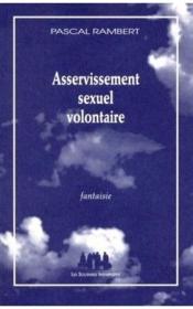 Asservissement sexuel volontaire - Couverture - Format classique