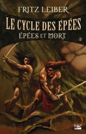 Le cycle des épées t.2 ; épées et mort - Couverture - Format classique