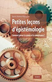 Manuel d'épistémologie ; que veut dire connaître ? ; qu'est-ce que la science ? - Couverture - Format classique