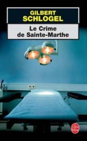 Le Crime De Sainte-Marthe - Couverture - Format classique