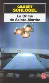 Le Crime De Sainte-Marthe - Intérieur - Format classique