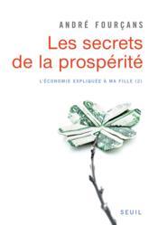 L'économie expliquée à la fille t.2 ; les secrets de la prospérité - Couverture - Format classique