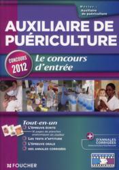 telecharger Auxiliaire de puericulture – le concours d'entree – concours 2012 livre PDF/ePUB en ligne gratuit