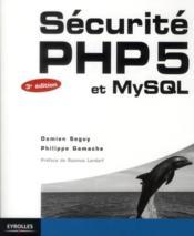 Sécurité php 5 et mysql - Couverture - Format classique