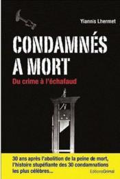 Condamnés à mort : du crime à l'échafaud - Couverture - Format classique