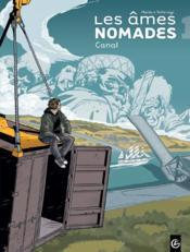 Les âmes nomades t.1 ; canal - Couverture - Format classique