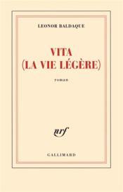 Vita (la vie légère) - Couverture - Format classique