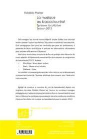 La musique au baccalauréat ; épreuve facultative, session 2012 - 4ème de couverture - Format classique