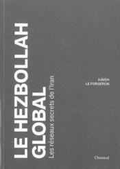 Hezbollah global (le) - Couverture - Format classique