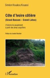 Côte d'Ivoire côtière (Grand-Bassam - Grand-Lahou) - Couverture - Format classique