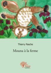 Mouna A La Ferme - Couverture - Format classique